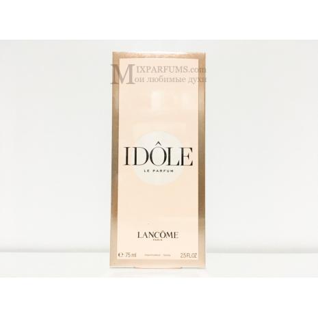 Lancome Idole edp 75 ml w Парфюмированная Женская